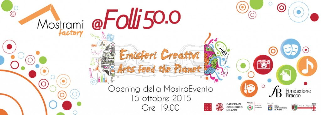 Emisferi Creativi - Arts feed the planet, la nuova MostraEvento in Mostrami Factory