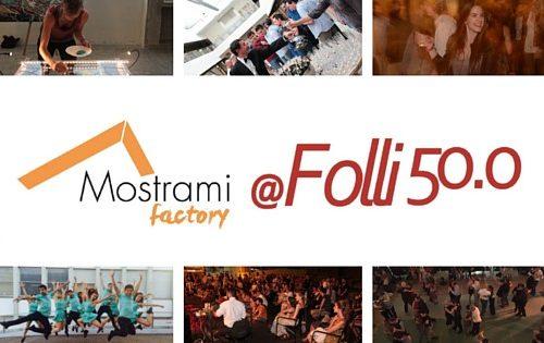Mostrami Factory @Folli 50.0 - cantiere culturale per giovani artisti